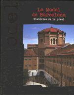 MODEL DE BARCELONA. HISTÒRIES DE LA PRESÓ/LA