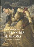 GRAN DIA DE GIRONA, ANATOMIA D´UN QUADRE, EL