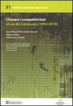 CLÚSTERS I COMPETITIVITAT: EL CAS DE CATALUNYA (1993-2010)
