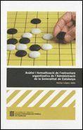 ANALISI I FORMALITZACIO DE L´ESTRUCTURA ORGANITZATIVA DE L´ADMINISTRACIO DE LA GENERALITAT DE CATALU