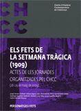 FETS DE LA SETMANA TRÀGICA (1909)/ELS ACTES DE LES JORNADES ORGANITZADES PEL CHCC (28 I 29 DE MAIG D