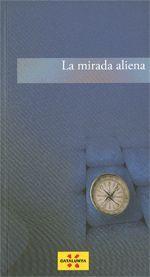 MIRADA ALIENA/LA