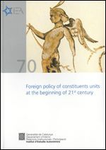 FOREIGN POLICY OF CONSTITUENTS UNITS AT THE BEGINNING OF 21ST CENTURY