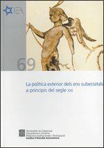 POLÍTICA EXTERIOR DELS ENS SUBESTATALS A PRINCIPIS DEL SEGLE XXI/LA