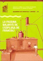 FASSINA BALANYA DE L´ESPLUGA DE FRANCOLI, LA