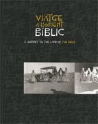 VIATGE A L´ORIENT BIBLIC A JOURNEY TO THE LAND OF THE BIBLE