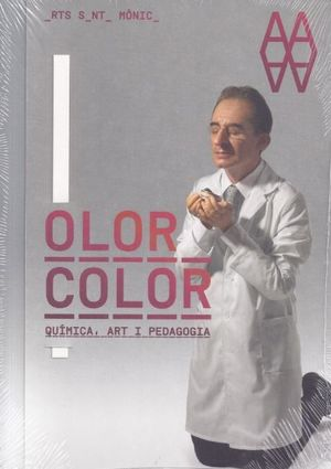 OLOR COLOR. QUÍMICA ART PEDAGOGIA