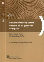 DESCENTRALIZACIÓN Y CONTROL ELECTORAL DE LOS GOBIERNOS EN ESPAÑA