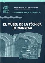 MUSEU DE LA TÈCNICA DE MANRESA/EL