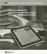 INDÚSTRIA EDITORIAL 2.0: TENDÈNCIES
