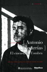 {ANTONIO CHAVARRAS} EL CINEASTA DE L´OMBRA INCLUYE VERSIÓN CASTELLANA / ENGLISH VERSION INCLUDED