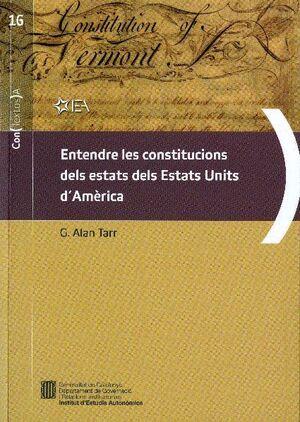 ENTENDRE LES CONSTITUCIONS DELS ESTATS DELS ESTATS UNITS D´AMÈRICA