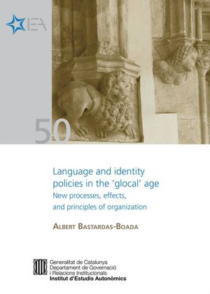 LANGUAGE AND IDENTITY POLICIES IN THE ´GLOCAL´ AGE [EPUB] NEW PROCESSES, EFFECTS AND PRINCIPLES OF O