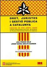 DRET, JURISTES I GESTIÓ PÚBLICA A CATALUNYA. LECTURES DE DRET PÚBLIC CATALÀ