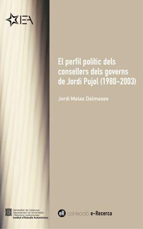 PERFIL POLÍTIC DELS CONSELLERS DELS GOVERNS DE JORDI PUJOL [EPUB]/EL