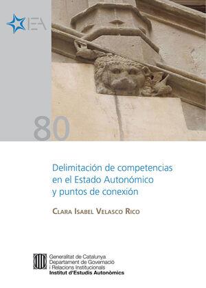 DELIMITACIÓN DE COMPETENCIAS EN EL ESTADO AUTONÓMICO Y PUNTOS DE CONEXIÓN [EPUB]