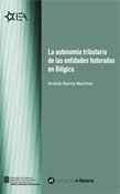 AUTONOMÍA TRIBUTARIA DE LAS ENTIDADES FEDERADAS EN BÉLGICA [EPUB]/LA