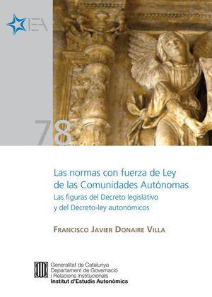 NORMAS CON FUERZA DE LEY DE LAS COMUNIDADES AUTÓNOMAS [PDF]/LAS LAS FIGURAS DEL DECRETO LEGISLATIVO