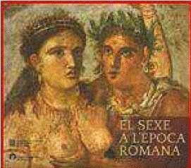 SEXE A L´?POCA ROMANA/EL