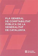 PLA GENERAL DE COMPTABILITAT PÚBLICA DE LA GENERALITAT DE CATALUNYA