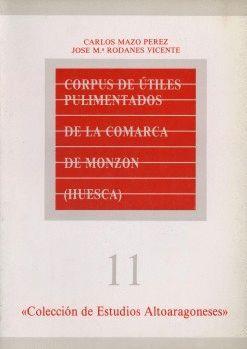 CORPUS DE ÚTILES PULIMENTADOS DE LA COMARCA DE MONZÓN