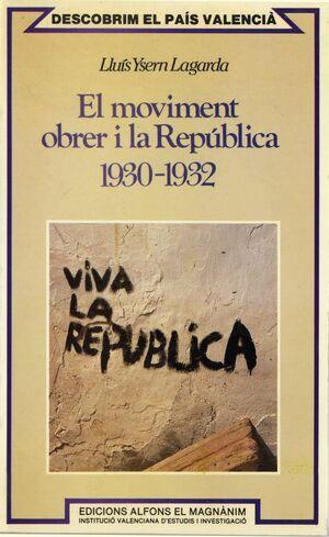 EL MOVIMENT OBRER I LA REPÚBLICA, 1930-1932