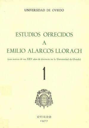 ESTUDIOS OFRECIDOS A EMILIO ALARCOS LLORACH TOMO I