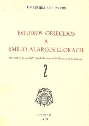 ESTUDIOS OFRECIDOS A EMILIO ALARCOS LLORACH TOMO II