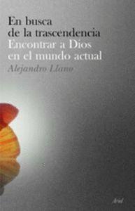 EN BUSCA DE LA TRASCENDENCIA ENCONTRAR A DIOS EN EL MUNDO ACTUAL