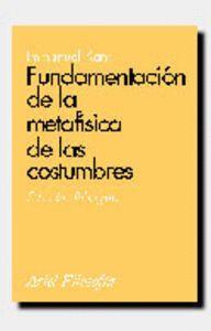 FUNDAMENTACIÓN DE LA METAFSICA DE LAS COSTUMBRES EDICIÓN BILINGÜE
