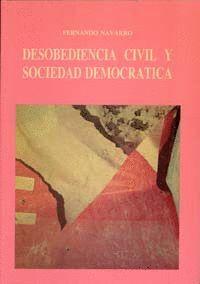 DESOBEDIENCIA CIVIL Y SOCIEDAD DEMOCRATICA