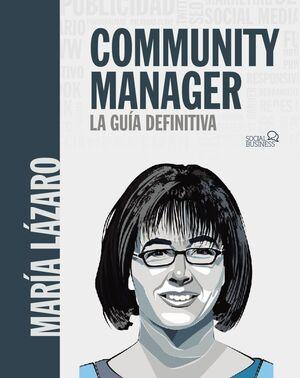 COMMUNITY MANAGER. LA GUÍA DEFINITIVA