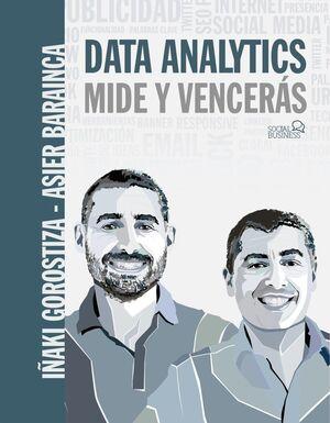 DATA ANALYTICS. MIDE Y VENCERÁS