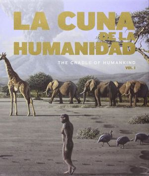 CUNA DE LA HUMANIDAD,LA(V.I-II)