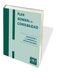 PLAN GENERAL DE CONTABILIDAD: ADAPTACIÓN A LAS EMPRESAS DEL SECTOR ELÉCTRICO