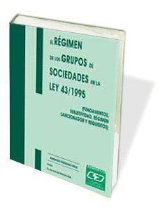 EL RÉGIMEN DE LOS GRUPOS DE SOCIEDADES EN LA LEY 14/1995