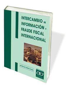 INTERCAMBIO DE INFORMACI�N Y FRAUDE FISCAL INTERNACIONAL