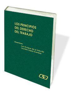 LOS PRINCIPIOS DE DERECHO DEL TRABAJO