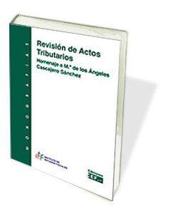REVISIÓN DE LOS ACTOS TRIBUTARIOS