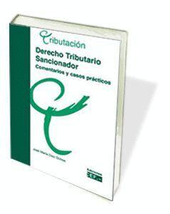 DERECHO TRIBUTARIO SANCIONADOR. CASOS PRÁCTICOS