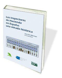LOS INSPECTORES DE HACIENDA EN ESPAÑA: UNA MIRADA HISTÓRICA