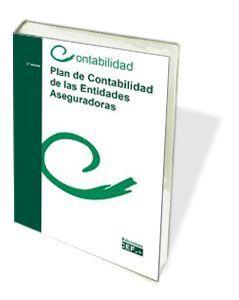 PLAN DE CONTABILIDAD DE LAS ENTIDADES ASEGURADORAS