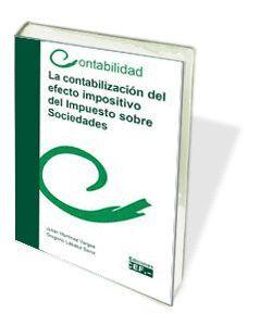 LA CONTABILIZACIÓN DEL EFECTO IMPOSITIVO DEL IMPUESTO SOBRE SOCIEDADES