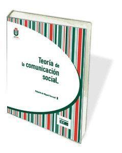 TEORÍA DE LA COMUNICACIÓN SOCIAL