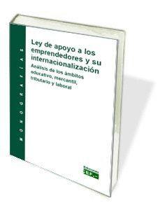 LEY DE APOYO A LOS EMPRENDEDORES Y SU INTERNACIONALIZACIÓN. ANÁLISIS DE LOS ÁMBITOS EDUCATIVOS, MERC
