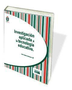 INVESTIGACIÓN APLICADA A LA TECNOLOGÍA EDUCATIVA