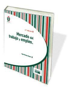 MERCADO DEL TRABAJO Y EMPLEO (2ª EDICIÓN)
