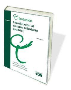 INTRODUCCIÓN AL SISTEMA TRIBUTARIO ESPAÑOL (15ª EDICIÓN)