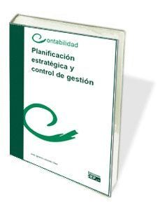PLANIFICACIÓN ESTRATÉGICA Y CONTROL DE GESTIÓN
