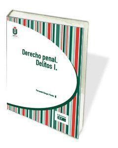 DERECHO PENAL. DELITOS I